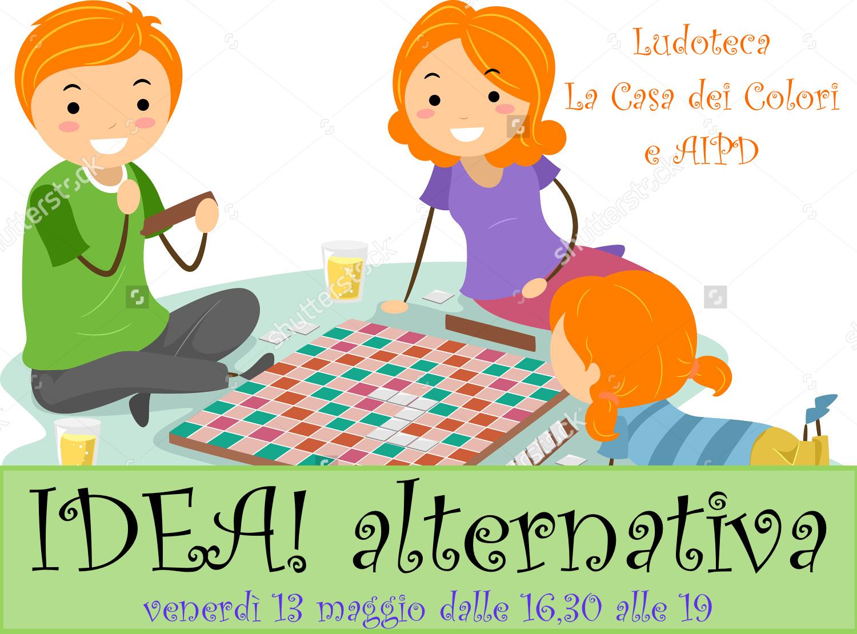 Un'IDEA alternativa arriva venerdì 13 maggio!